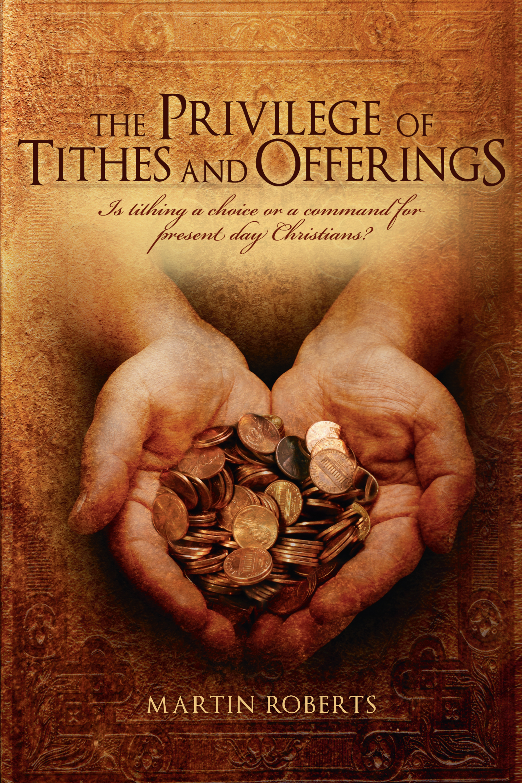 the privilege of tithes and offerings mdr ministries
